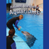 Animal Helpers: Aquariums